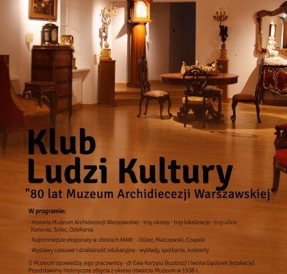 Plakat: Klub Ludzi Kultury - 80 lat MAW